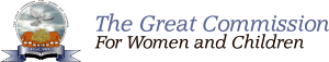 The Great Commission For Women and Children